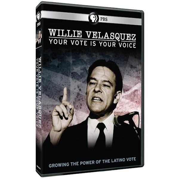 Purchase Willie Velasquez: Your Vote is Your Voice