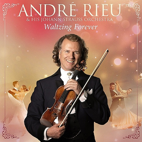 Andre Rieu: Waltzing Forever CD