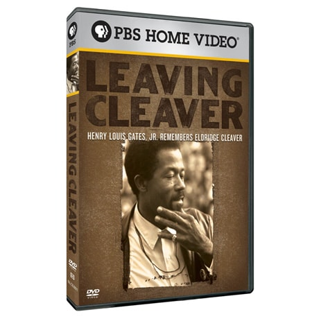 Leaving Cleaver: Henry Louis Gates Jr. Remembers Eldridge Cleaver DVD
