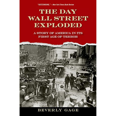 The Day Wall Street Exploded (Paperback)