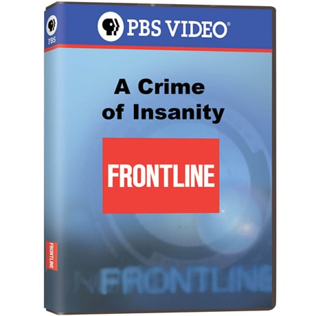 FRONTLINE: A Crime of Insanity DVD