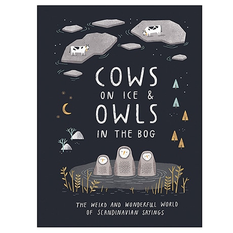 Cows on the Ice & Owls in the Bog (Hardcover)