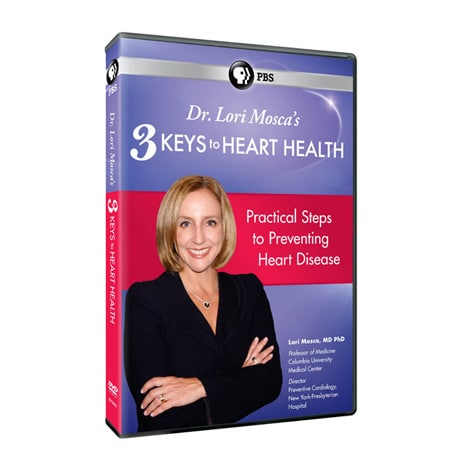 Dr. Lori Mosca's 3 Keys to Heart Health DVD