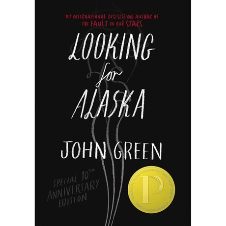 Looking for Alaska Special 10th Anniversary Edition (Hardcover)