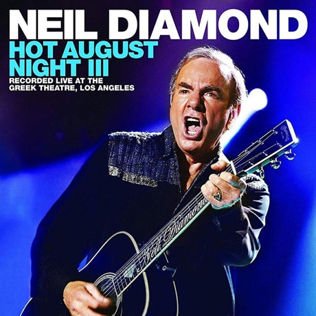 Neil Diamond: Hot August Night III 2-CD/DVD