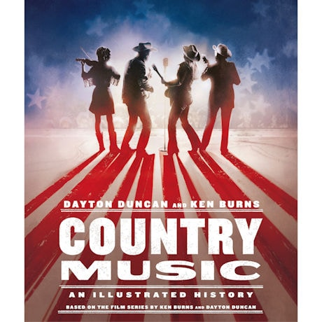 Country Music: An Illustrated History Hardcover Book