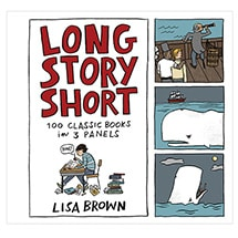Product Image for Long Story Short: 100 Classic Books in Three Panels