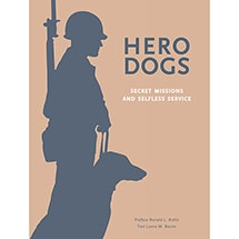 Product Image for Hero Dogs: Secret Missions and Selfless Service (Hardcover)