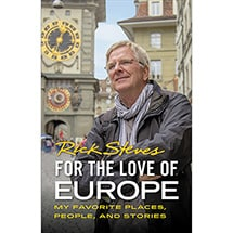 Rick Steves: For the Love of Europe Signed Edition (Paperback)